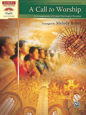 A Call to Worship By Bober, Melody (COP)