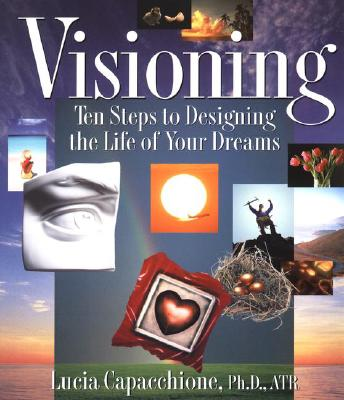 Visioning By Capacchione, Lucia