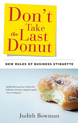 Don't Take the Last Donut By Bowman, Judith