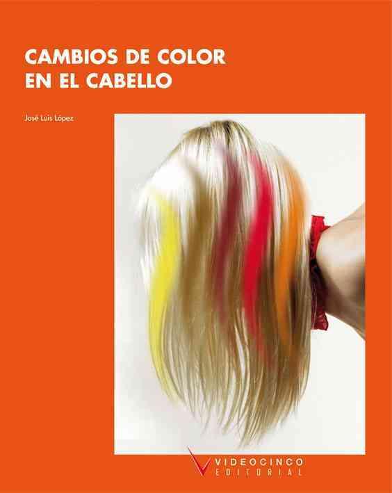 Cambios de color en el cabello / Changes in Hair Color By Miedes, Jose Luis Lopez